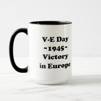 V-E Day - Victory in Europe Day (VE Day) Mug