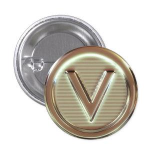 V - El vegano pone letras a 1/5 Pin Redondo 2,5 Cm
