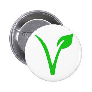 V está para el vegano pin redondo de 2 pulgadas
