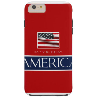 v   Haopy birthday America 4th July.jpg Tough iPhone 6 Plus Case