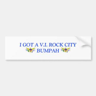 V.I. flag, V.I. flag, I GOT A V.I. ROCK CITY BU... Car Bumper Sticker