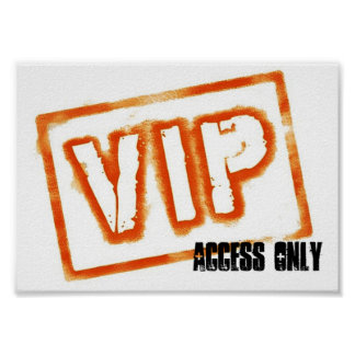 V.I.P. Access Only Poster