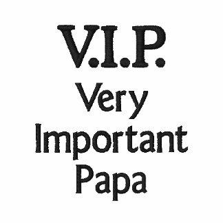 V.I.P. Very Important Papa Embroidered Polo Shirt