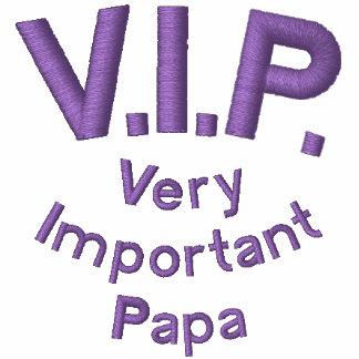 V.I.P., Very Important Papa Embroidered Shirt