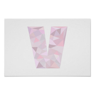 V - Low Poly Triangles - Neutral Pink Purple Gray Poster