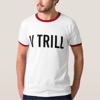 v trill T-Shirt
