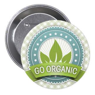 Va el botón orgánico pin redondo de 3 pulgadas