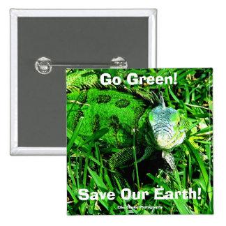 ¡Va el verde! , Ahorre nuestra tierra… Pin Cuadrado