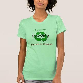 Va el verde - recicle los rojos en congreso t shirts