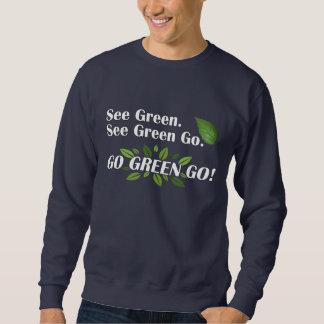 ¡Va el verde va! Sudadera