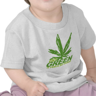 Va la mala hierba verde camisetas