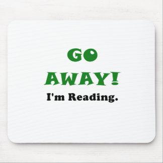 Va lejos Im que lee Alfombrilla De Ratón