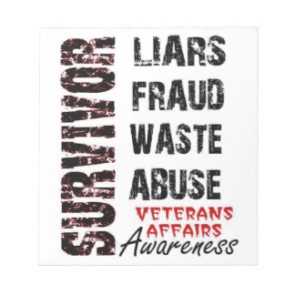 VA LIES, FRAUD, WASTE & ABUSE SURVIVOR AWARENESS NOTEPAD
