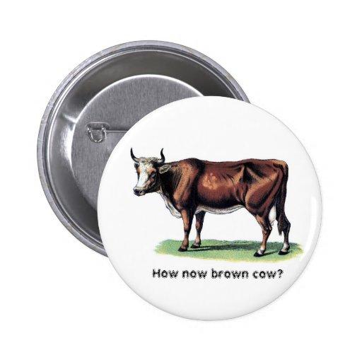 Vaca de Brown Pins
