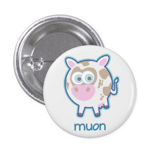 Vaca de la partícula de Muon Pin Redondo De 1 Pulgada