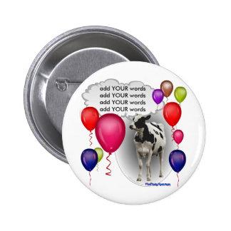 vaca del cumpleaños que habla pin redondo 5 cm