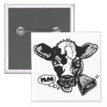 Vaca del MOO por los estudios de Mudge Pins