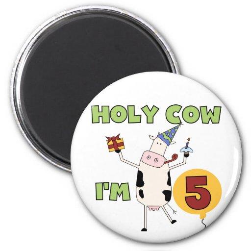 Vaca santa soy 5 camisetas y regalos del cumpleaño imán de frigorifico