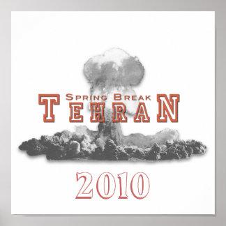 Vacaciones de primavera Teherán, bomba nuclear, ar Póster
