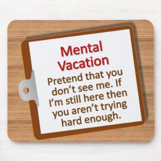 Vacaciones mentales Mousepad Tapete De Ratones