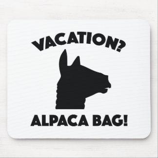 Vacation? Alpaca Bag! Mouse Pad