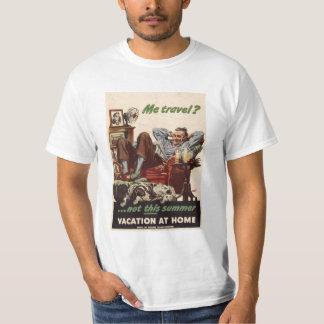 Vacation At Home 1945 World War II T-Shirt