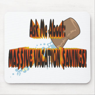 Vacation $avings 2.0 mouse pad
