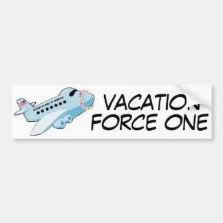 Vacation Force One Bumper Sticker