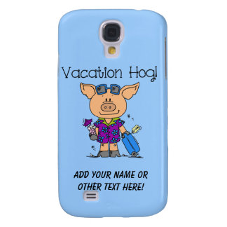 Vacation Hog Galaxy S4 Cover