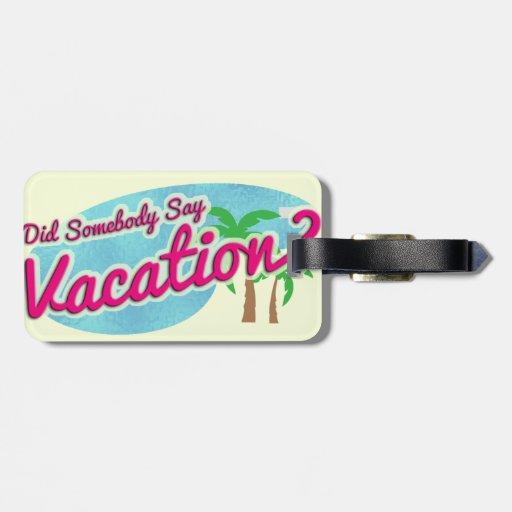 Vacation Luggage Tag