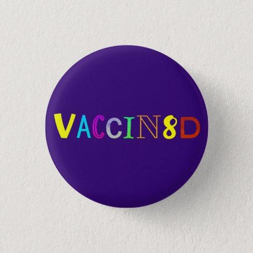 VACCIN8D Multicolored and Purple Button