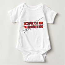 Vaccinate your kids you ignorant hippie baby bodysuit