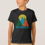 Vaccinated AF- Pro Immunisation, Pro-Health, and T-Shirt