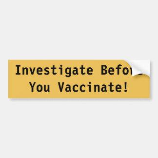 Vaccination Bumper Sticker Car Bumper Sticker