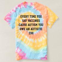 Vaccines =/= Autism T-shirt