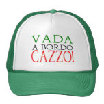Vada a bordo Cazzo logo hat