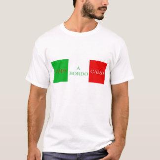 Vado a bordo Cazzo t-shirt