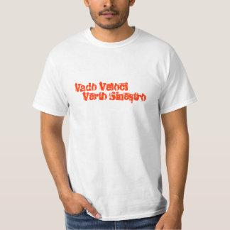 Vado Veloci  Verto Sinestro T-Shirt