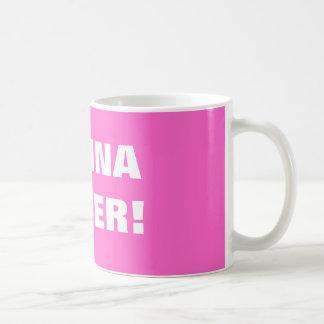 VAGINA POWER! COFFEE MUG