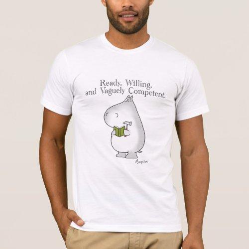Vaguely Competent Hippo by Sandra Boynton T-Shirt