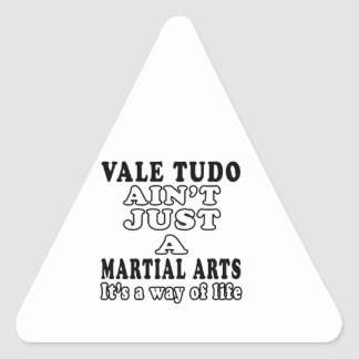 Vale Tudo Ain't Just A Game It's A Way Of Life Triangle Stickers