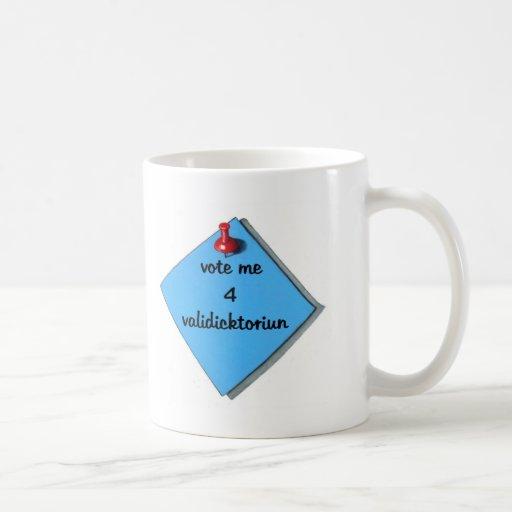 VALEDICTORIAN DEL VOTO (DELETREADO MAL) TAZA DE CAFÉ