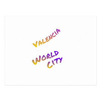 Valencia world city, colorful text art postcard