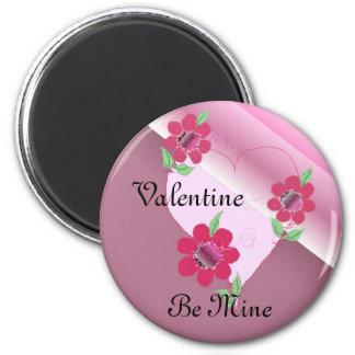 Valentine Be Mine Fridge Magnet