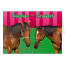 Valentine Be Mine I Love You Two Horses Card