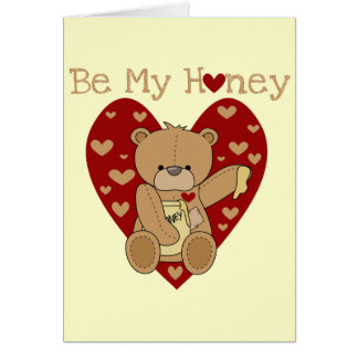 Valentine Be My Honey T-shirts and Gifts Card