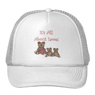 Valentine Bears All About Love Tshirts and Gifts Trucker Hat