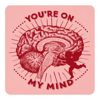 Valentine Brain You're On My Mind Card