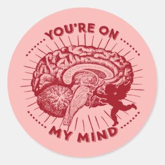 Valentine Brain You're On My Mind Classic Round Sticker