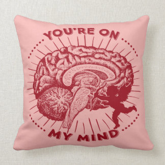 Valentine Brain You're On My Mind Pillow